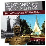 Belgrano y sus monumentos en la plaza de Punta Alta.
