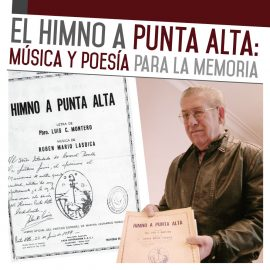 El Himno a Punta Alta: música y poesía para la memoria.