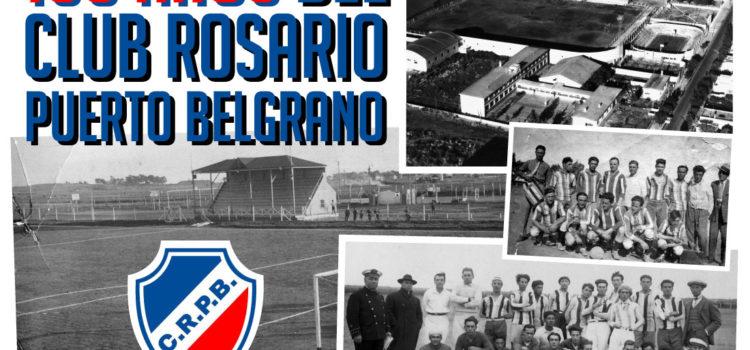 100 años del Club Rosario Puerto Belgrano.