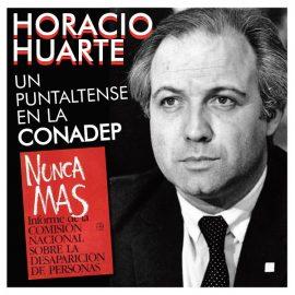 Horacio Huarte. Un puntaltense en la CONADEP.