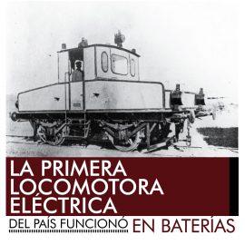 La primera locomotora eléctrica de Argentina funcionó en Baterías.
